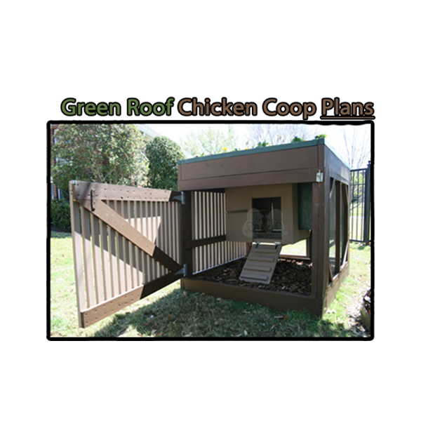 Green Roof Chicken Coop Plans